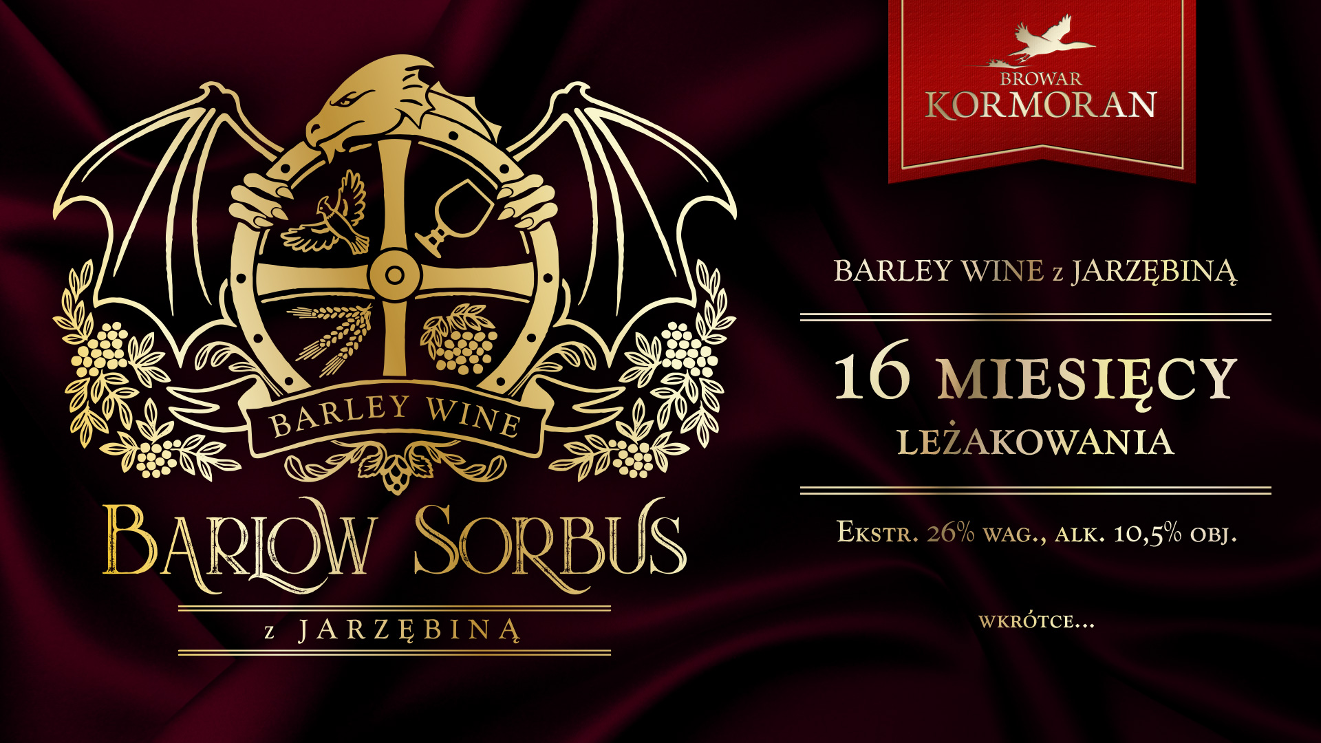 Barlow Sorbus - barley wine z jarzębiną - wkrótce